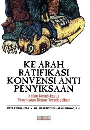 199512_BUK_Ke-arah-ratifikasi-konvensi-anti-penyiksaan-kajian-kasus-kasus-penyiksaan-belum-terselesaikan_CF