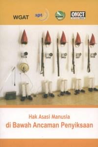 200911_BUK_Hak-asasi-manusia-di-bawah-ancaman-penyiksaan_WGAT-APT-OMCAT_CF